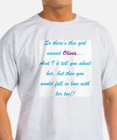 Girl Named Olivia T-Shirt
