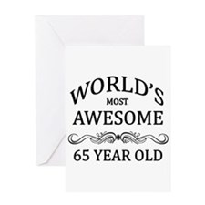 World's Most Awesome 65 Year Old Greeting Card