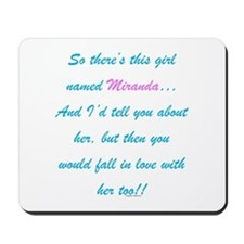 Girl Named Miranda Mousepad