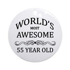 World's Most Awesome 55 Year Old Ornament (Round)