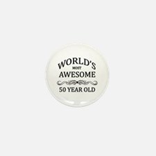 World's Most Awesome 50 Year Old Mini Button (10 p