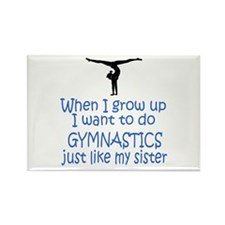 Gymnast...just like Sister Rectangle Magnet