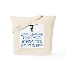 Gymnast...just like Sister Tote Bag