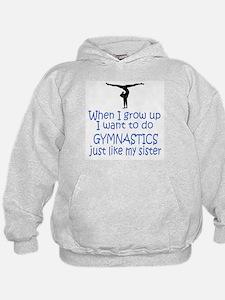 Gymnast...just like Sister Hoodie