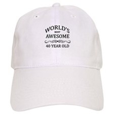 World's Most Awesome 40 Year Old Baseball Baseball Cap