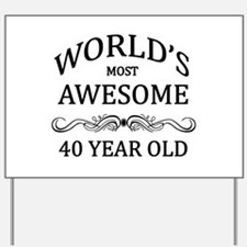 World's Most Awesome 40 Year Old Yard Sign