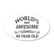 World's Most Awesome 40 Year Old Wall Decal