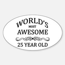World's Most Awesome 25 Year Old Decal