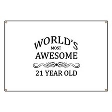 World's Most Awesome 21 Year Old Banner