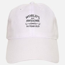World's Most Awesome 16 Year Old Baseball Baseball Cap