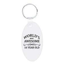 World's Most Awesome 16 Year Old Keychains