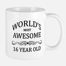 World's Most Awesome 16 Year Old Mug