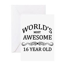 World's Most Awesome 16 Year Old Greeting Card