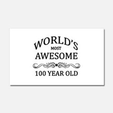 World's Most Awesome 100 Year Old Car Magnet 20 x