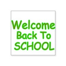 WELCOME BACK TO SCHOOL 2 Sticker