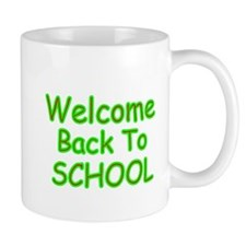 WELCOME BACK TO SCHOOL 2 Mug