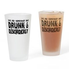 Drunk and Disorderly BFFs Drinking Glass