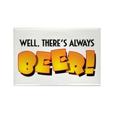 Always Beer Rectangle Magnet (10 pack)
