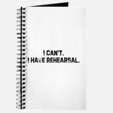 I can't. I have rehearsal. Journal