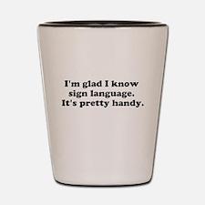 Im glad I know sign language. Its pretty handy. Sh