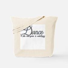 Dance Like... Tote Bag