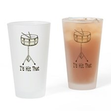 I'd Hit That Snare Drum Drinking Glass