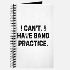 I can't. I have band practice Journal