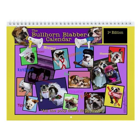The Bullhorn Blabber Wall Calendar