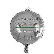 100 dog years birthday 1 Balloon