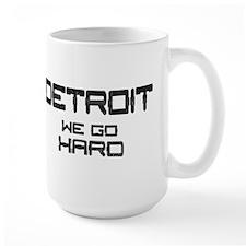 DETROIT We go Hard! Mug
