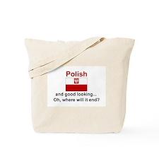 Good Looking Polish Tote Bag