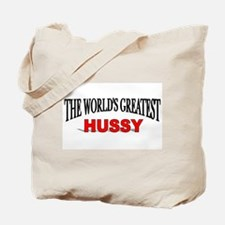 """""""The World's Greatest Hussy"""" Tote Bag"""