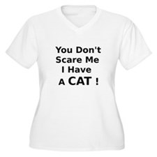 You Dont Scare Me I Have a Cat Plus Size T-Shirt