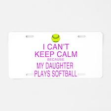 My Daughter plays softball Aluminum License Plate
