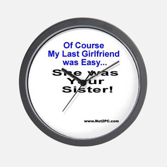 Of Course sister Wall Clock