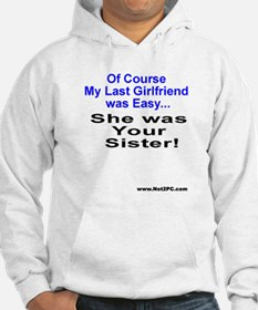 Of Course sister Hoodie