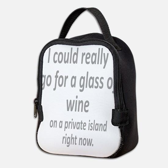 Glass of Wine on a private island fun quote Neopre