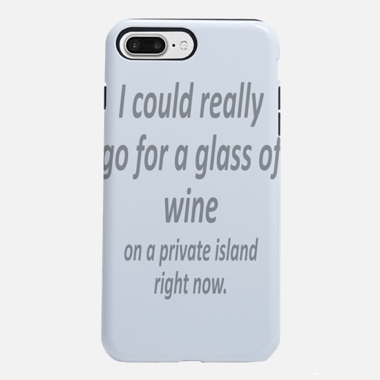 Glass of Wine on a private island fun quote iPhone