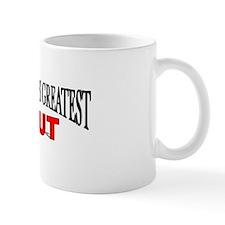 """""""The World's Greatest Slut"""" Mug"""