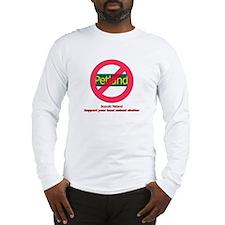 Boycott Petland Long Sleeve T-Shirt