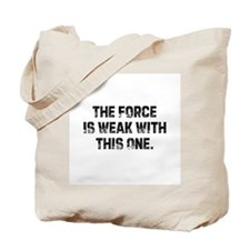 The Force Is Weak With This O Tote Bag