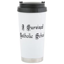 I Survived Catholic School Travel Mug