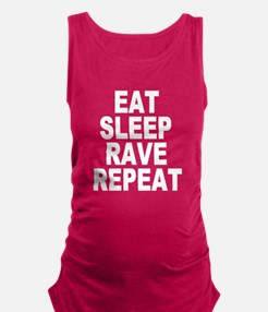 Eat Sleep Rave Repeat Maternity Tank Top
