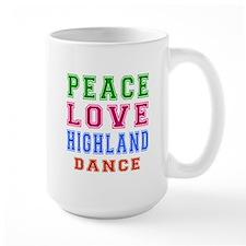 Peace Love Highland Dance Mug