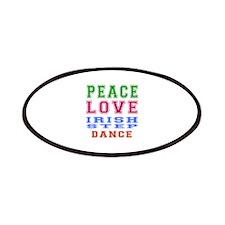 Peace Love Irish Step Dance Patches