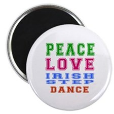 "Peace Love Irish Step Dance 2.25"" Magnet (10 pack)"