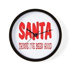 Santa thinks I've been good Wall Clock
