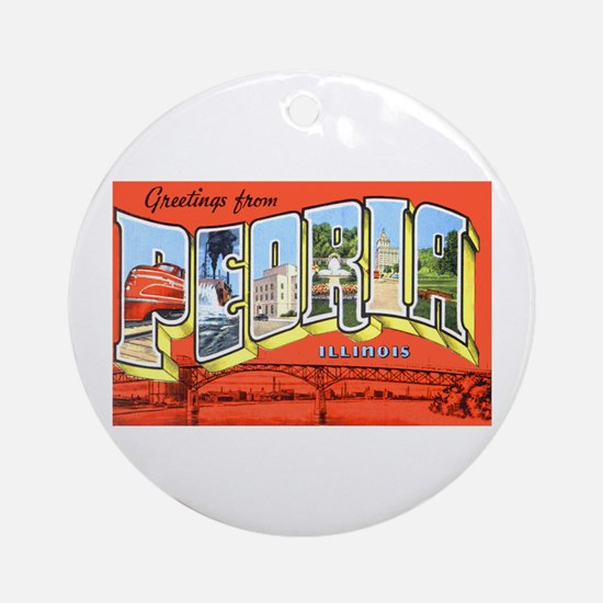 Peoria Illinois Greetings Ornament (Round)