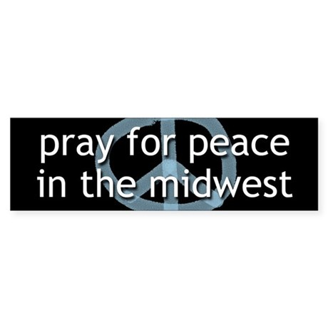 Peace in the Midwest Bumper Sticker