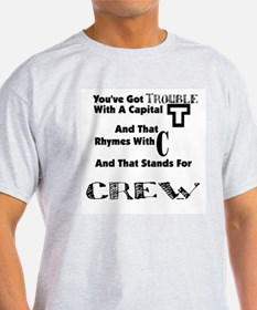 Backstage Crew Trouble Ash Grey T-Shirt